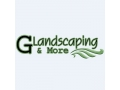 G Landscaping And More